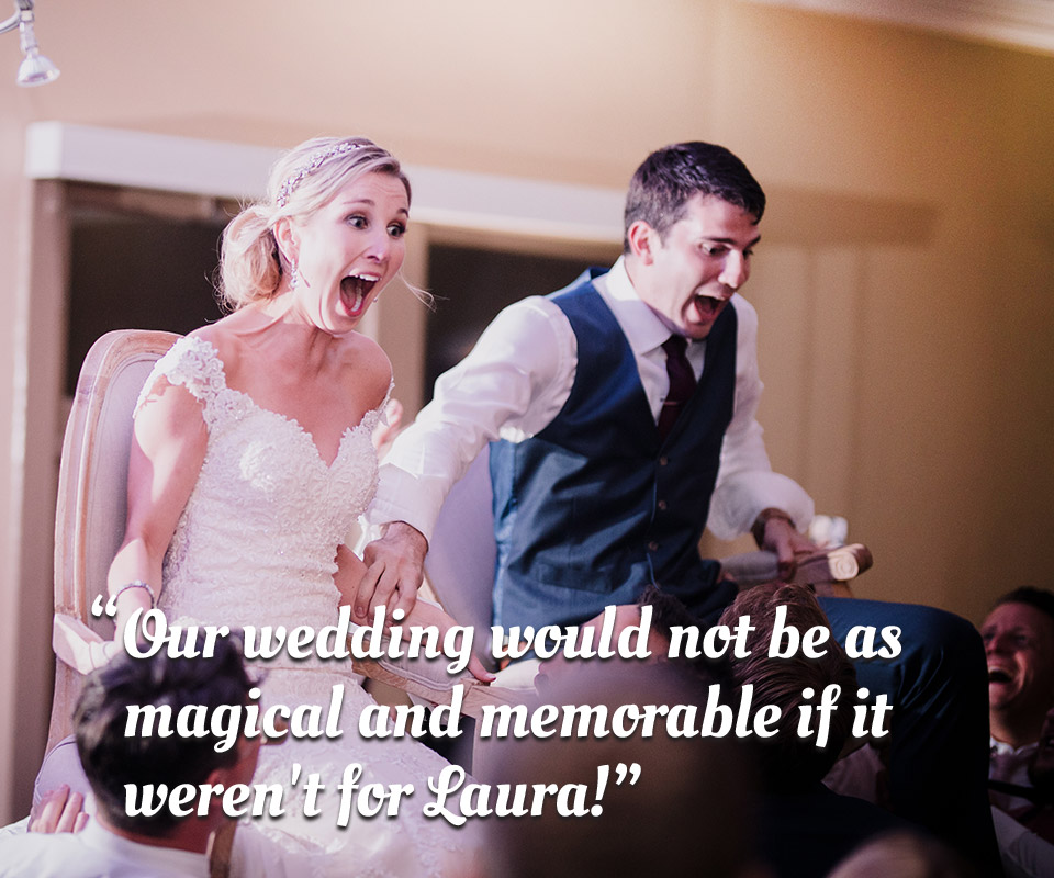 "Testimonial: ""Our wedding would not be as magical and memorable if it weren't for Laura!"""